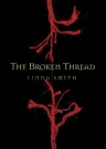 The Broken Thread by Linda Smith